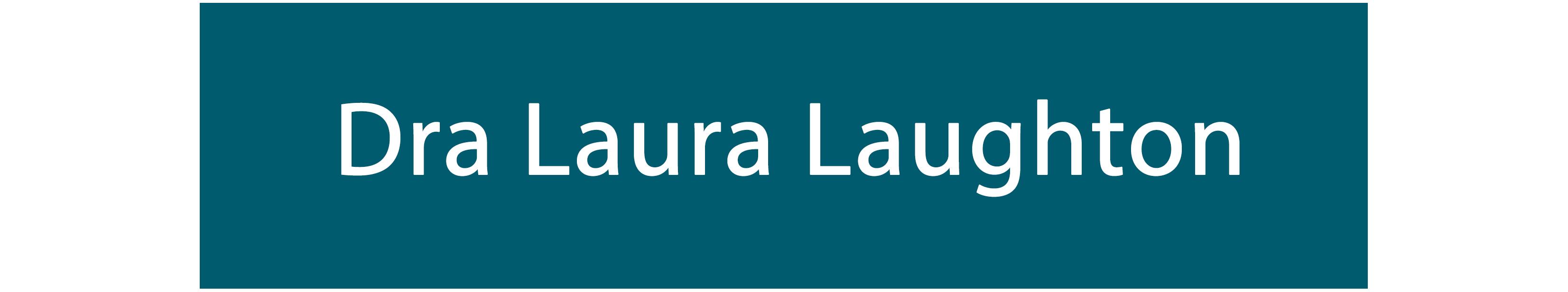 Dra. Laura Laughton
